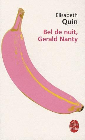 Bel De Nuit, Gerald Nanty  by  Elisabeth Quin