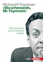 Sta scherzando, Mr. Feynman! Richard Feynman