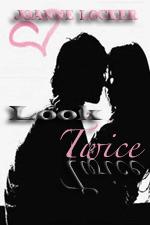 Look Twice  by  Joanne Locker