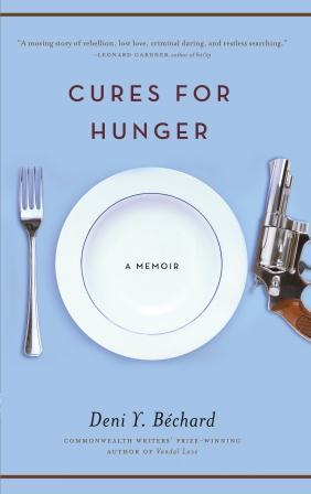 Cures for Hunger: A Memoir  by  Deni Y. Bechard