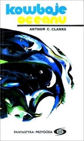 Kowboje oceanu Arthur C. Clarke