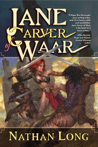 Jane Carver of Waar  by  Nathan Long