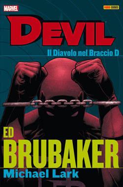 Devil: Il Diavolo Nel Braccio D Ed Brubaker