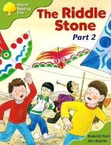 The Riddle Stone Part 2 (Oxford Reading Tree: Stage 7: More Storybooks C) Roderick Hunt