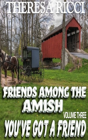 One Good Turn Deserves Another (Friends Among The Amish #4)  by  Theresa Ricci