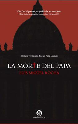 La Morte del Papa  by  Luis Miguel Rocha