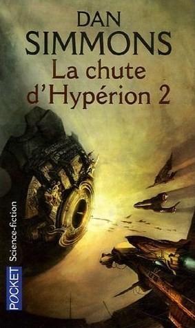 La Chute dHypérion 2 Dan Simmons
