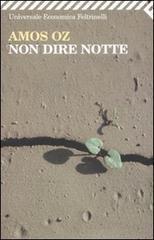 Non dire notte  by  Amos Oz