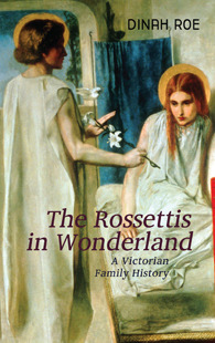 Christina Rossettis Faithful Imagination: The Devotional Poetry and Prose.  by  Dinah Roe