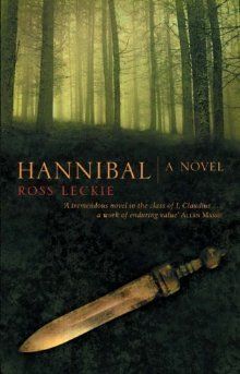 Hannibal (The Carthage Trilogy, #1) Ross Leckie