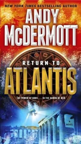 Return To Atlantis (Nina Wilde & Eddie Chase, #8) Andy McDermott