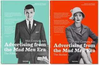 Mid-Century Ads: Advertising from the Mad Men Era  by  Jim Heimann