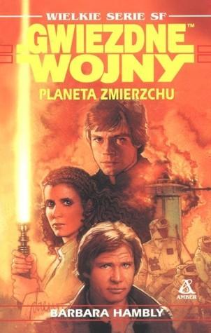 Planeta zmierzchu (Gwiezdne Wojny: Trylogia Calisty, #3) Barbara Hambly