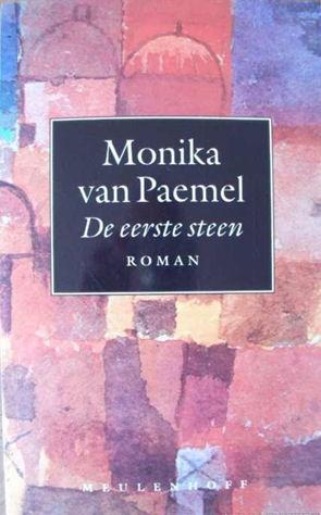 De eerste steen  by  Monika van Paemel