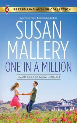 One in a Million / A Dad for Her Twins  by  Susan Mallery