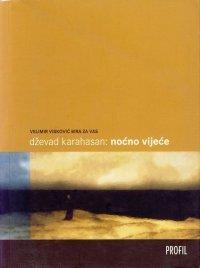Noćno vijeće  by  Dževad Karahasan
