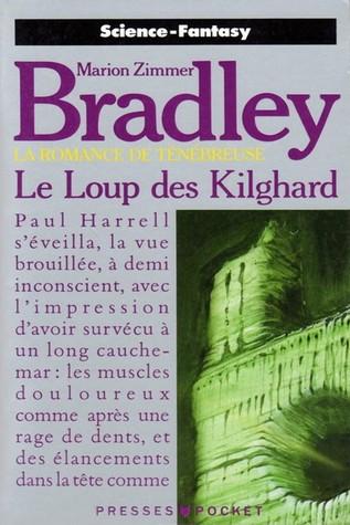 Le Loup Des Kilghard Marion Zimmer Bradley
