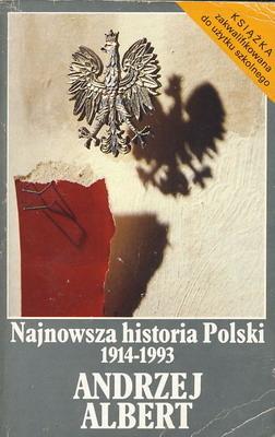 Najnowsza historia Polski 1914-1993 Wojciech Roszkowski
