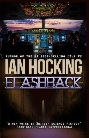 Flashback (The Saskia Brandt Series, #2)  by  Ian Hocking