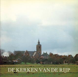 De kerken van De Rijp  by  Jeanine Perryck