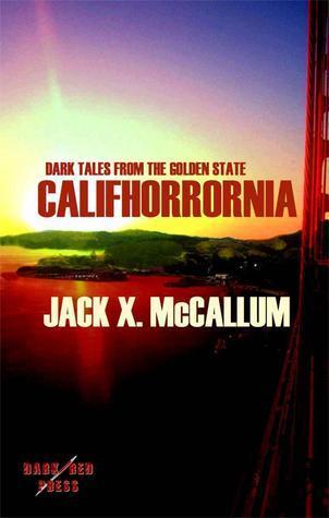 Califhorrornia Jack X. McCallum