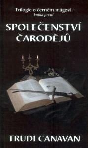 Společenství čarodějů (Trilogie o černém mágovi, #1)  by  Trudi Canavan