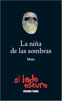 La niña de las sombras  by  Moka
