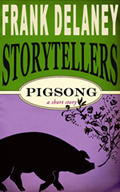 Pigsong  by  Frank Delaney