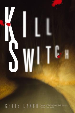 Kill Switch  by  Chris Lynch
