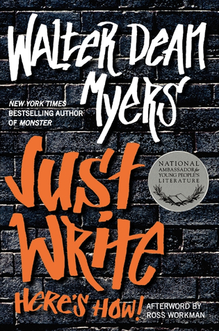 Just Write: Heres How!  by  Walter Dean Myers