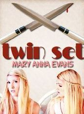 Twin Set Mary Anna Evans