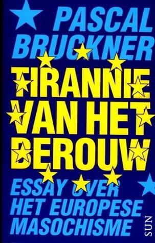 Tirannie van het berouw  by  Pascal Bruckner