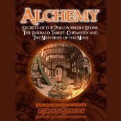Alchemy: Secrets of the Philosophers Stone The Emerald Tablet Chemistry Adrian G. Gilbert
