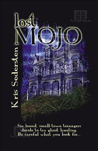 Lost Mojo  by  Kris Sedersten