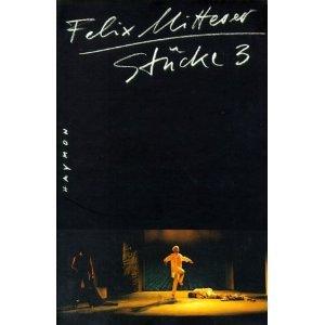 Stücke 3  by  Felix Mitterer