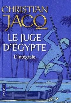 Le juge dEgypte  by  Christian Jacq