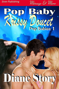 Pop Baby Krissy Doucet  by  Diane Story