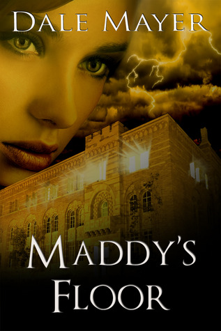 Maddys Floor (Psychic Visions, #3) Dale Mayer