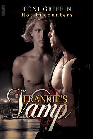 Frankies Vamp (Hot Encounters #1) Toni Griffin