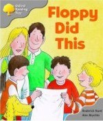 Floppy Did This (Oxford Reading Tree, Stage 1, More First Words A)  by  Roderick Hunt