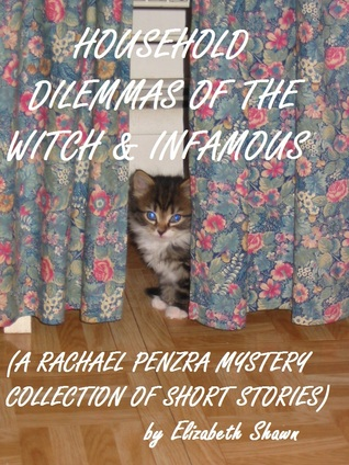Household Dilemmas of the Witch and Infamous Elizabeth Shawn