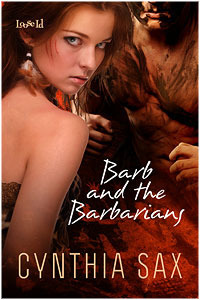 Barb and the Barbarians  by  Cynthia Sax