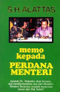 Memo Kepada Perdana Menteri  by  S.H. Alattas