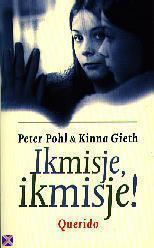 Ik mis je, ik mis je! Peter Pohl