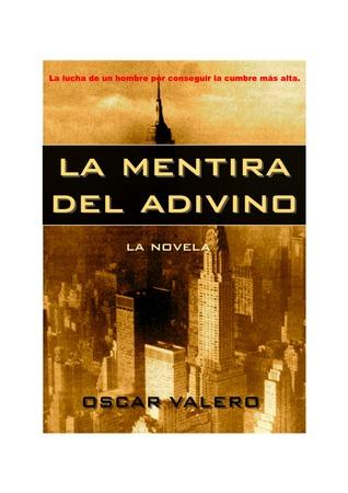 La mentira del adivino Oscar Valero