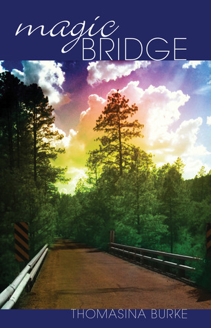 Magic Bridge Thomasina Burke