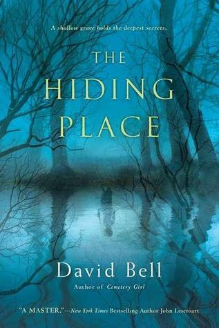 The Hiding Place David J.    Bell