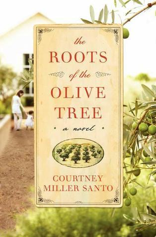 The Roots of the Olive Tree Courtney Miller Santo