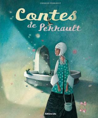 Contes De Perrault  by  Charles Perrault