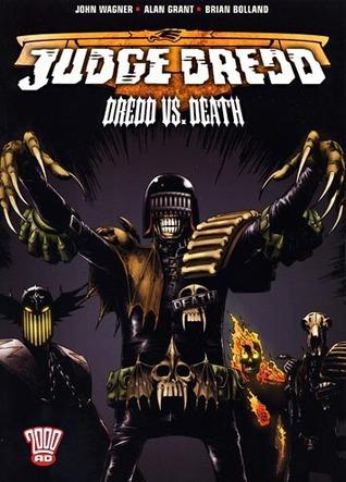 Judge Dredd: Dredd Vs. Death  by  John Wagner